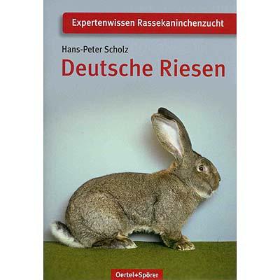 970 Deutsche Riesen / Expertenwissen Rassekaninchenzucht