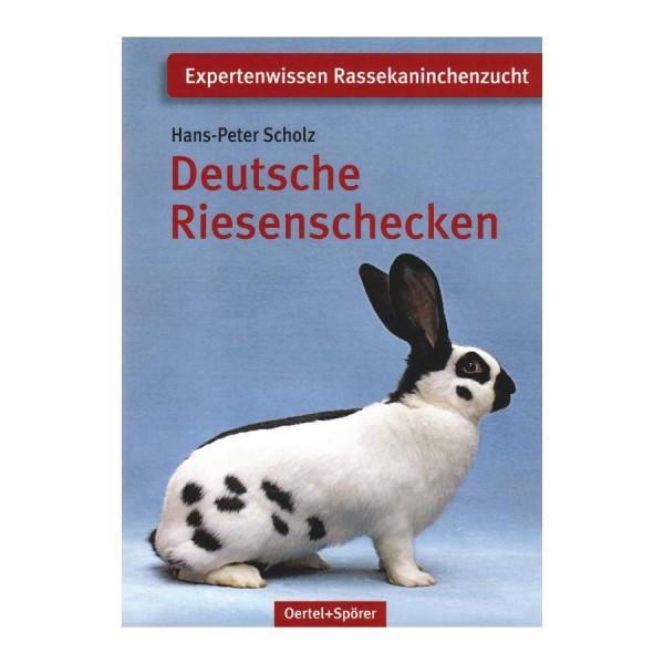 Deutsche Riesenschecken / Expertenwissen Rassekaninchenzucht