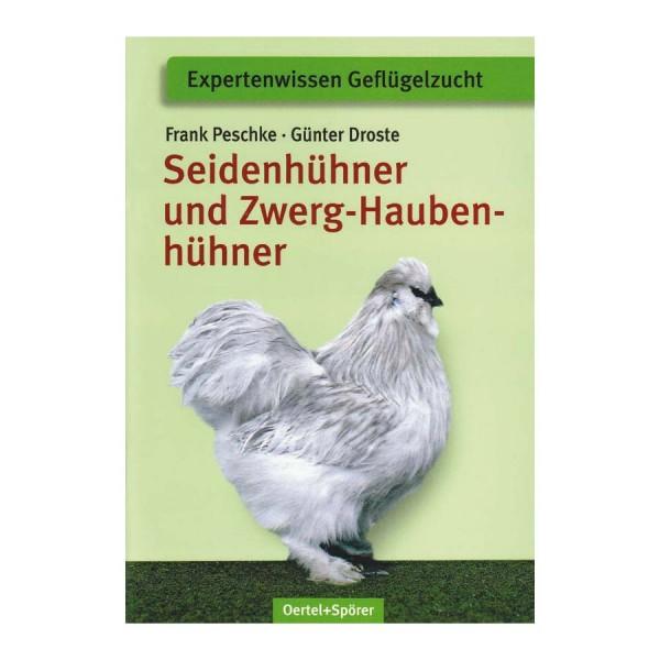 Seidenhühner und Zwerghaubenhühner